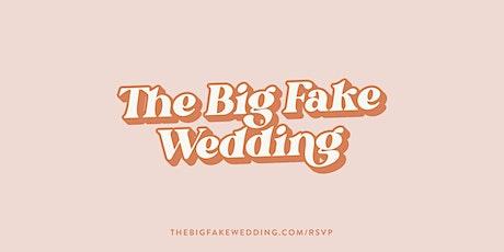 The Big Fake Wedding Pittsburgh tickets