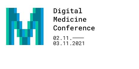 Digital Medicine Conference | 02.-03. November | hybride Veranstaltung tickets