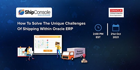 [Live Webinar] How to Solve the Challenges of Shipping with an Oracle ERP tickets