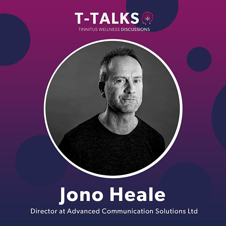 T-Talks - Tinnitus Wellness Discussions with special guest Jono Heale image