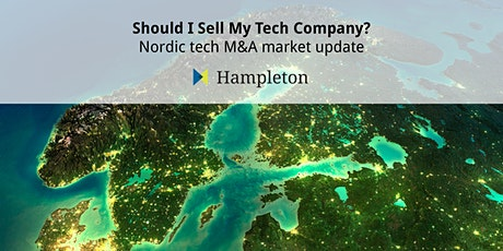 Should I Sell My Tech Company? - Nordic tech M&A market update tickets