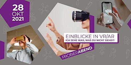 Probierabend: Einblicke in VR/AR - Ich sehe was, was du nicht siehst! Tickets