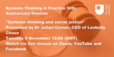Systems Thinking and Social Justice- an OUSTiP Jubilee Seminar tickets