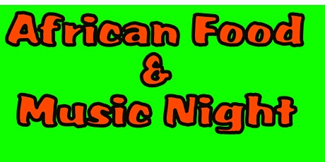 African Food and Dance Night tickets