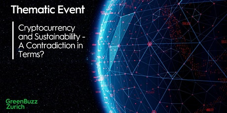 Thematic Event: Cryptocurrency & Sustainability - A Contradiction in Terms? tickets