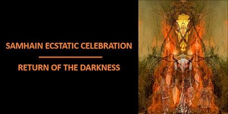 Samhain Ecstatic Celebration – Return of the Darkness tickets