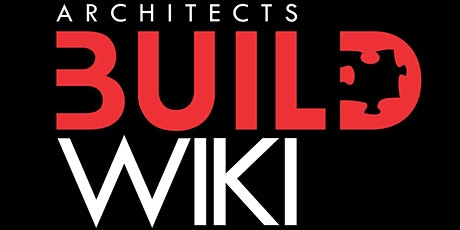 Architects BUILD Wiki Edit-a-Thon tickets