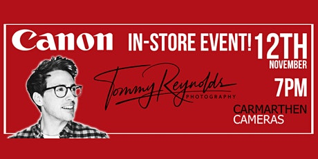 An Evening in store w/ Canon RF Pro Photographer Tommy Reynolds tickets