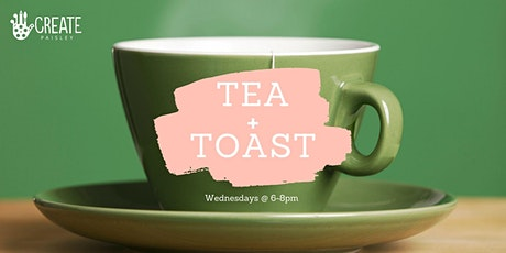 TEA+TOAST tickets
