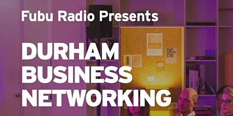 Fubu Radio Presents Durham Business Networking tickets