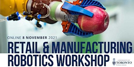 2021 Retail & Manufacturing Robotics Workshop billets