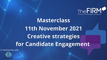 Masterclass - Creative strategies for candidate engagement tickets