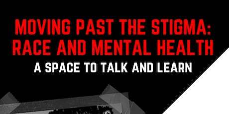 Moving past the stigma- Race and mental health tickets