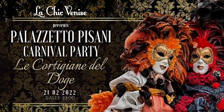 Palazzetto Pisani Carnival Party - Le Cortigiane del Doge biglietti