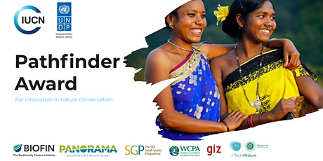 2021 Pathfinder Award Ceremony, brought to you by IUCN and UNDP tickets