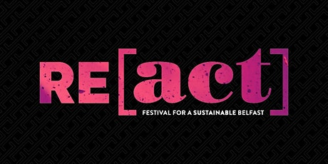 RE[act] Festival 2021 Launch Event tickets