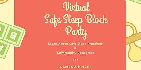 Virtual Safe Sleep Block Party tickets
