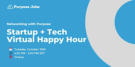 Startup +  Tech Virtual Happy Hour - Oct 2021 tickets