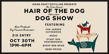 'Hair of the Dog' Alternative Dog Show tickets