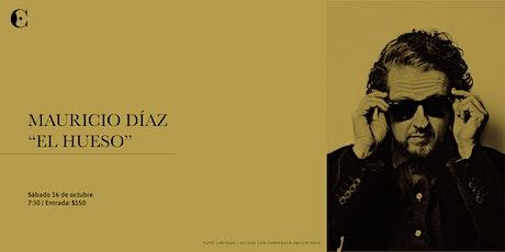 """Mauricio Díaz """"El hueso"""" entradas"""