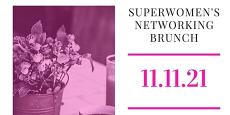 Superwomen's Networking Brunch tickets