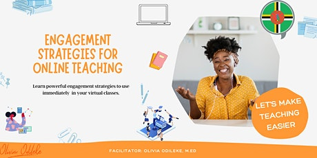 Engagement Strategies for Online Teaching (Dominica and OECS) tickets