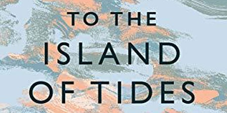 A  public lecture by Alistair Moffat- To the island of tides tickets