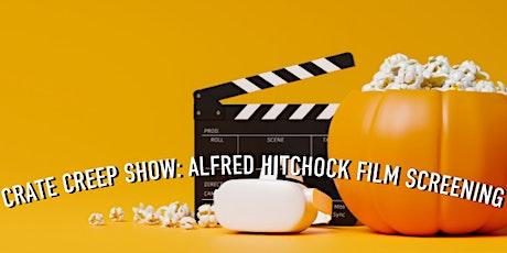 CRATE CREEPSHOW: Alfred Hitchcock Film Screening (Vertigo and Rear Window) tickets