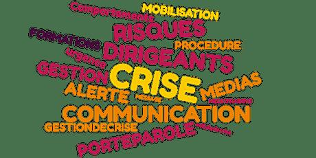 GESTION DE CRISE : S'ORGANISER ET COMMUNIQUER billets
