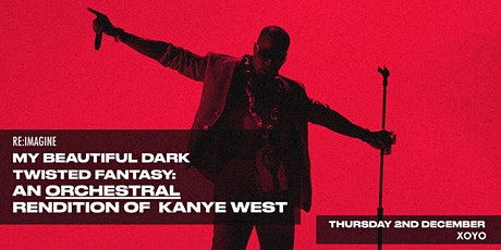 My Beautiful Dark Twisted Fantasy - An Orchestral Rendition of Kanye West tickets