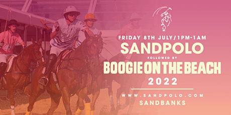 Sandpolo Friday & Boogie on the Beach. tickets