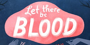Let There Be Blood: A Halloween Feministival