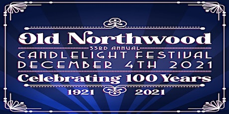 Old Northwood Candlelight Festival tickets