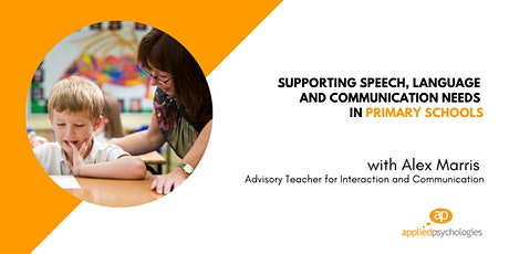 Supporting Speech, Language and Communication Needs in Primary Schools tickets