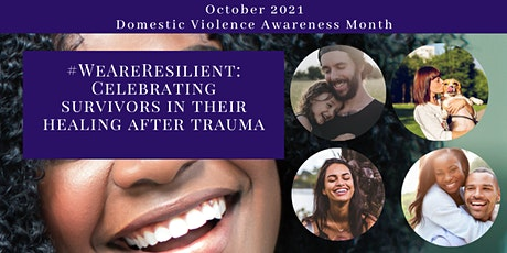 #WeAreResilient : Celebrating  survivors in their healing after trauma tickets