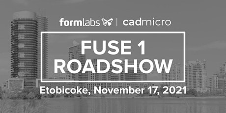 Formlabs Fuse 1 Roadshow (Afternoon Session) tickets