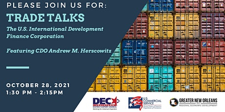 Trade Talks: The U.S. International Development Finance Corporation tickets
