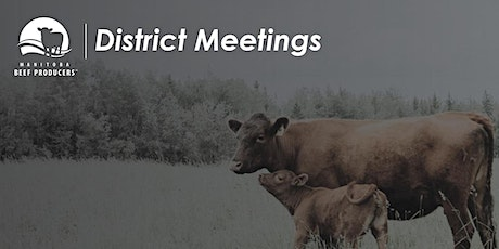 District 1, 3, 5, 7, 9, 11,13 meeting - Manitoba Beef Producers tickets
