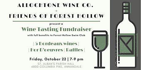 Forest Hollow Wine Tasting Fundraiser tickets