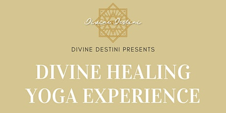 Divine Healing Yoga Experience tickets