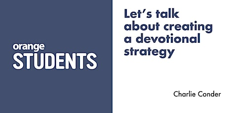 Let's Talk About Creating a Devotional Strategy tickets