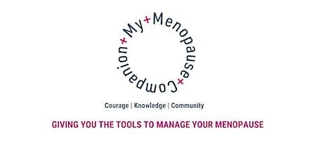 My Menopause Companion  -  a  six  week online programme tickets