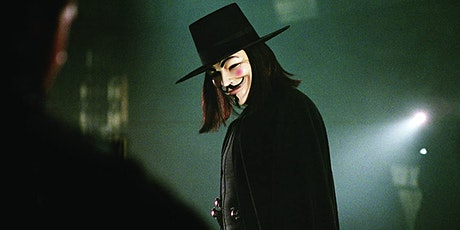 Drive in Cinema - V For Vendetta - Bamford Garden Centre tickets