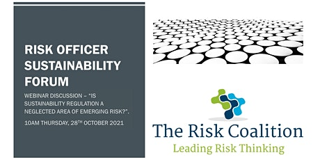 Is sustainability regulation a neglected area of emerging risk? tickets