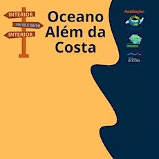 Oceano Além da Costa ingressos