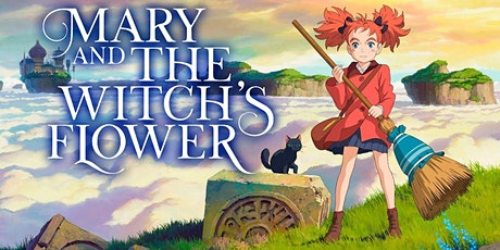 Anime Movie Night: Mary and the Witch's Flower tickets