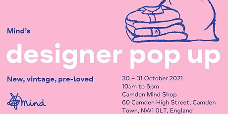 Mind's designer pop up - Camden Shop tickets