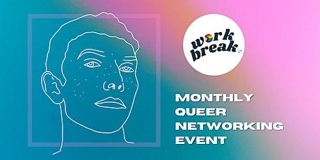 NOVEMBER Work Break - Monthly LGBTQ+ Networking Event tickets