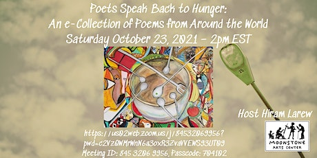 Moonstone Poetry Virtual Reading: Poets Speak Back to Hunger tickets