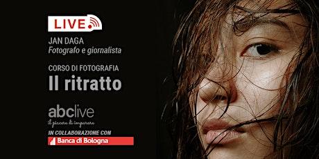 Workshop live di fotografia - Il ritratto (lezione 1.) biglietti